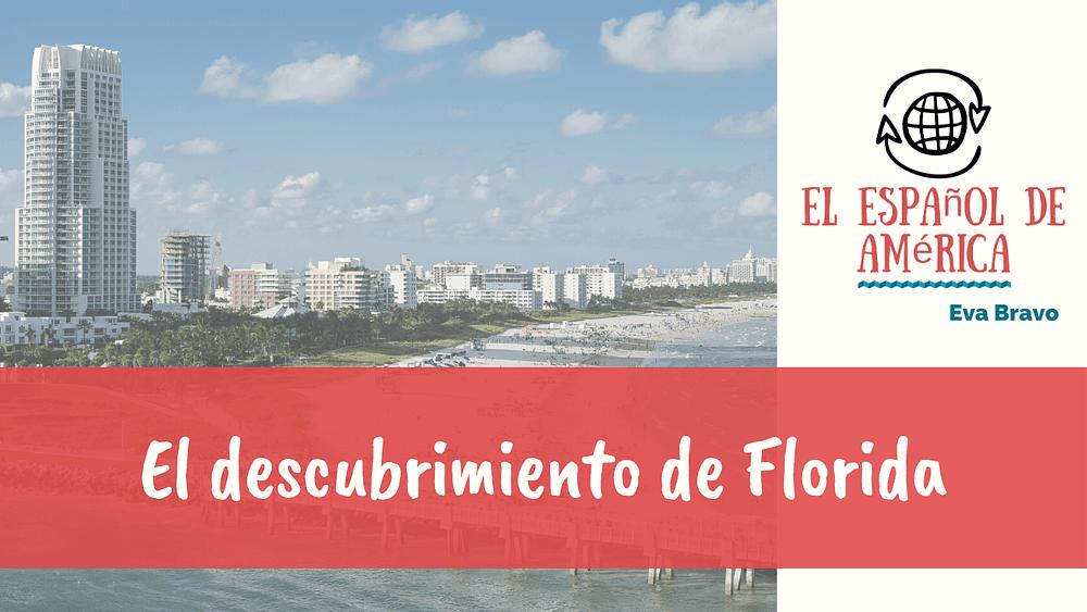 70-El-descubrimiento-de-Florida